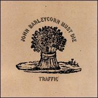 Traffic-John Barleycorn Must Die (album cover).jpg